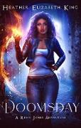 Cover-Bild zu King, Heather Elizabeth: Doomsday (A Remy Jones Adventure, #1) (eBook)