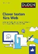 Cover-Bild zu Duden Ratgeber - Clever texten fürs Web