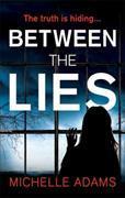 Cover-Bild zu Between the Lies von Adams, Michelle