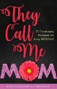 Cover-Bild zu They Call me Mom (eBook) von Adams, Michelle Medlock