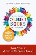 Cover-Bild zu Writing and Selling Children's Books in the Christian Market (eBook) von Adams, Michelle Medlock