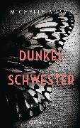 Cover-Bild zu Dunkelschwester (eBook) von Adams, Michelle