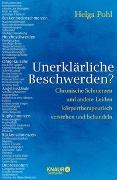 Cover-Bild zu Unerklärliche Beschwerden? von Pohl, Helga