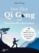 Cover-Bild zu Free-Flow-Qi-gong und Meridian-Klopftechniken von Krepp, Frithjof