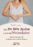 Cover-Bild zu Mit Jin Shin Jyutsu durch die Wechseljahre von Stümpfig, Tina