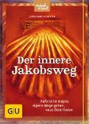 Cover-Bild zu Der innere Jakobsweg von Schlüter, Christiane