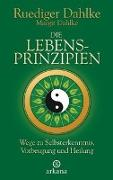 Cover-Bild zu Die Lebensprinzipien von Dahlke, Ruediger