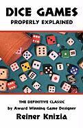 Cover-Bild zu Dice Games Properly Explained von Knizia, Reiner