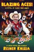 Cover-Bild zu Blazing Aces!: A Fistful of Family Card Games von Knizia, Reiner