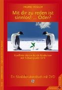 Cover-Bild zu Holler, Ingrid: Mit dir zu reden ist sinnlos! ... Oder?