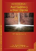 Cover-Bild zu Holler, Ingrid: And Suddenly a Door Opens (eBook)