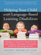 Cover-Bild zu Franklin, Daniel: Helping Your Child with Language-Based Learning Disabilities (eBook)
