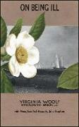 Cover-Bild zu Woolf, Virginia Stephen: On Being Ill: With Notes from Sick Rooms by Julia Stephen
