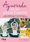 Cover-Bild zu Ayurveda für die ganze Familie (eBook) von Hübecker, Dr. Alina