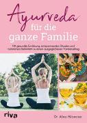 Cover-Bild zu Ayurveda für die ganze Familie von Hübecker, Alina
