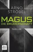 Cover-Bild zu Magus. Die Bruderschaft (eBook) von Strobel, Arno