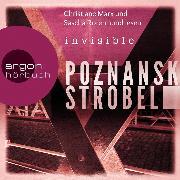 Cover-Bild zu Invisible (Ungekürzte Lesung) (Audio Download) von Poznanski, Ursula