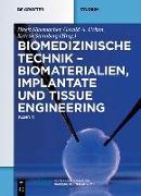 Cover-Bild zu Glasmacher, Birgit (Hrsg.): Biomaterialien, Implantate und Tissue Engineering (eBook)