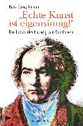 Cover-Bild zu »Echte Kunst ist eigensinnig!« (eBook) von Klemm, Hans-Georg