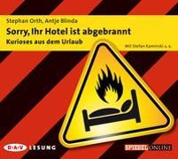 Cover-Bild zu Orth, Stephan: Sorry, Ihr Hotel ist abgebrannt