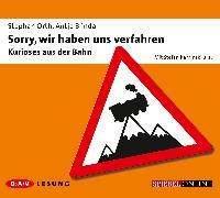 Cover-Bild zu Orth, Stephan: Sorry, wir haben uns verfahren (Audio Download)