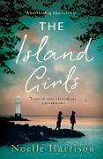 Cover-Bild zu The Island Girls (eBook) von Harrison, Noelle