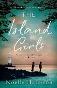 Cover-Bild zu The Island Girls von Harrison, Noelle