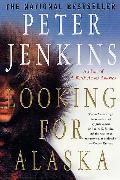 Cover-Bild zu Jenkins, Peter: Looking for Alaska (eBook)