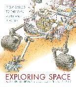 Cover-Bild zu Jenkins, Martin: Exploring Space: From Galileo to the Mars Rover and Beyond