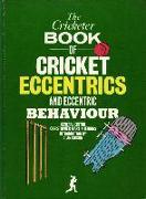 Cover-Bild zu Martin-Jenkins, Christopher (Hrsg.): The Cricketer Book of Cricket Eccentrics and Eccentric Behaviour (eBook)