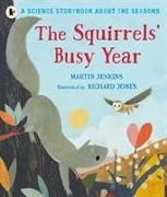 Cover-Bild zu Jenkins, Martin: The Squirrels' Busy Year: A Science Storybook about the Seasons
