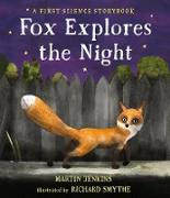 Cover-Bild zu Jenkins, Martin: Fox Explores the Night: A First Science Storybook
