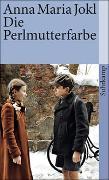 Cover-Bild zu Die Perlmutterfarbe von Jokl, Anna Maria