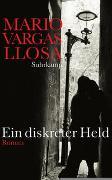 Cover-Bild zu Vargas Llosa, Mario: Ein diskreter Held