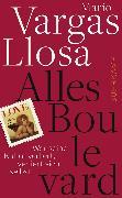Cover-Bild zu Vargas Llosa, Mario: Alles Boulevard (eBook)