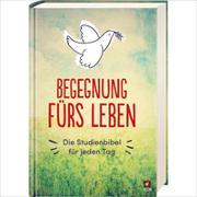 """Cover-Bild zu Begegnung fürs Leben - AT und NT - Motiv """"Taube"""" von Leben, Bibelausgaben-Neues"""