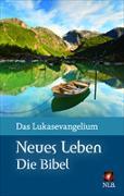 Cover-Bild zu Das Lukasevangelium (Motiv Bergsee) Großdruck von Leben, Bibelausgaben-Neues