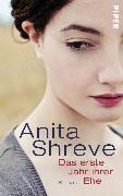 Cover-Bild zu Das erste Jahr ihrer Ehe von Shreve, Anita