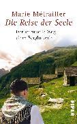 Cover-Bild zu Die Reise der Seele von Métrailler, Marie
