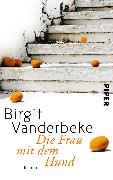 Cover-Bild zu Die Frau mit dem Hund von Vanderbeke, Birgit