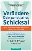 Cover-Bild zu Verändere Dein genetisches Schicksal von D'Adamo, Peter J.