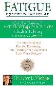 Cover-Bild zu Fatigue: Fight It with the Blood Type Diet (eBook) von D'Adamo, Peter J.