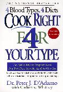 Cover-Bild zu Cook Right 4 Your Type (eBook) von D'Adamo, Peter J.
