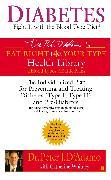 Cover-Bild zu Diabetes: Fight It with the Blood Type Diet (eBook) von D'Adamo, Peter J.