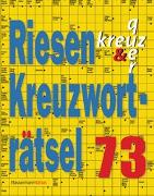 Cover-Bild zu Krüger, Eberhard: Riesen-Kreuzworträtsel 73 (5 Exemplare à 2,99 ?)