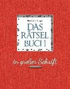 Cover-Bild zu Krüger, Eberhard: Das Rätselbuch in großer Schrift - Geschenkedition