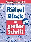 Cover-Bild zu Krüger, Eberhard: Rätselblock in großer Schrift 99 (5 Exemplare à 2,99 ?)