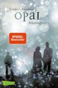 Cover-Bild zu Obsidian 3: Opal. Schattenglanz (mit Bonusgeschichten) (eBook) von Armentrout, Jennifer L.