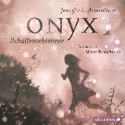 Cover-Bild zu Onyx. Schattenschimmer (Audio Download) von Armentrout, Jennifer L.