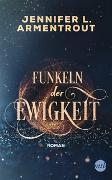 Cover-Bild zu Funkeln der Ewigkeit von Armentrout, Jennifer L.